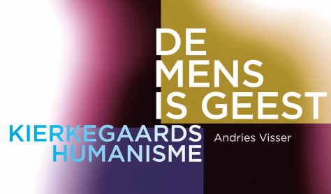 De mens is geest, Kierkegaards humanisme