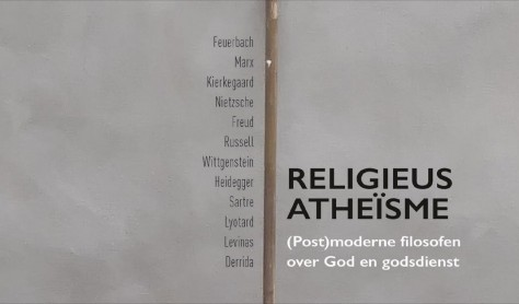 Religieus atheïsme, (Post)moderne filosofen over God en godsdienst